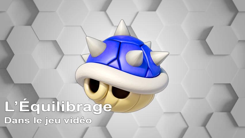 L'Équilibrage dans le jeu vidéo